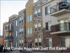 FHA Condo Approval Just Got Easier